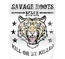 Savage Roots MMA Tiger Poster