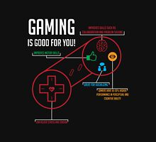Gaming is Good for You! Unisex T-Shirt