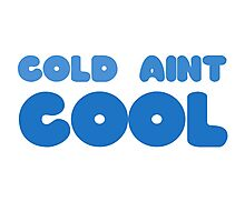 Winter Snow Cool Cold Funny Joke Wordplay Clever Ice Photographic Print