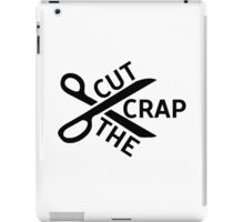 Cut the crap Funny Joke Humour Logo Simple Design Scissors iPad Case/Skin