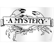 Mystery Crab Poster