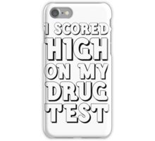Drugs Funny Get High Humour Comedy Wordplay Weed iPhone Case/Skin