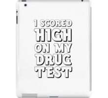 Drugs Funny Get High Humour Comedy Wordplay Weed iPad Case/Skin