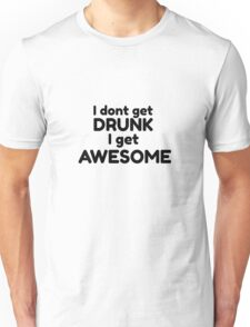 Drinking Funny Gumour Comedy Quote How i met your mother  Unisex T-Shirt