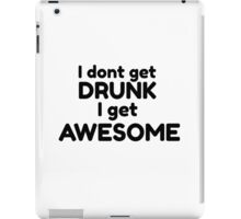Drinking Funny Gumour Comedy Quote How i met your mother  iPad Case/Skin