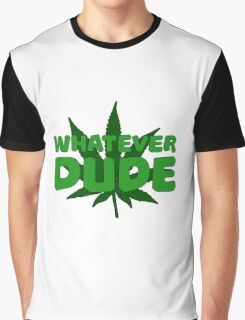 Dude Big Lebowski Funny Quote Weed Pot Smoking Movie Graphic T-Shirt