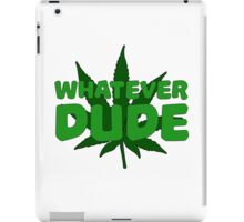 Dude Big Lebowski Funny Quote Weed Pot Smoking Movie iPad Case/Skin