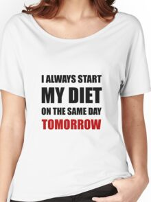 Diet Tomorrow Women's Relaxed Fit T-Shirt