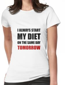 Diet Tomorrow Womens Fitted T-Shirt