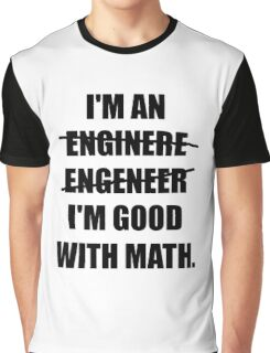 Engineer Good With Math Graphic T-Shirt