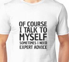 Funny Life Wisdom Cool Joke Comedy Ironic Unisex T-Shirt