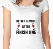 Wine At Finish Line Women's Fitted Scoop T-Shirt