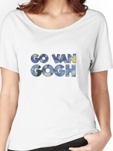 Van Gogh Go Johnny Go Chuck Berry Joke Funny Wordplay Women's Relaxed Fit T-Shirt