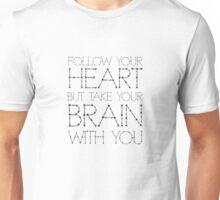 Heart Life Motivational Funny Joke Humour Fashion  Unisex T-Shirt