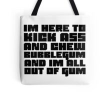 Funny Badass Quote They Live Duke Nuke Movie Videogame Tote Bag