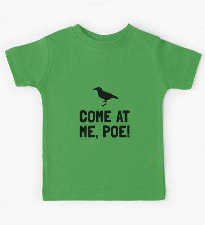 Come At Me Poe Kids Tee