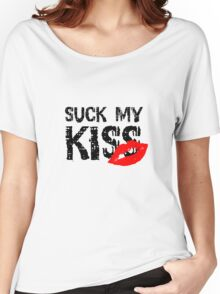 Suck my kiss Red Hot Chilli Peppers Music Lyrics Quote Cool Rock Women's Relaxed Fit T-Shirt