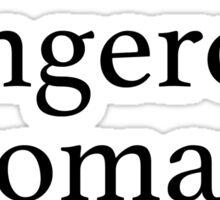 'dangerous woman' - Ariana Grande ♡ Sticker