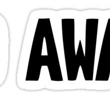 Go Away Sticker