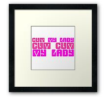 Funny Music Sex Joke Humour Come My Lady Song Framed Print