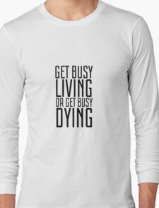 Movie Quote Shawshank Redemption Film Famous Inspirational Long Sleeve T-Shirt