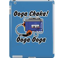 Ooga chaka! Ooga ooga iPad Case/Skin