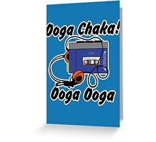 Ooga chaka! Ooga ooga Greeting Card