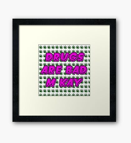 South Park Drugs are bad Funny TV Cartman Comedy Weed Pattern Framed Print