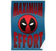 Maximum Effort 2.0 Poster