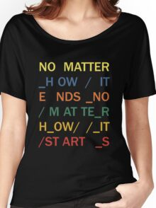 No matter - In Rainbows Women's Relaxed Fit T-Shirt