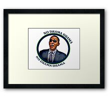 No Drama Obama Framed Print