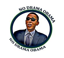 No Drama Obama Photographic Print