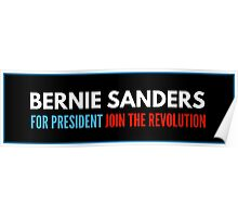 Bernie Sanders For President Join The Revolution Poster