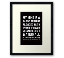 Funny Mel Brooks Blazing saddles Quote (Simple Version)! Framed Print