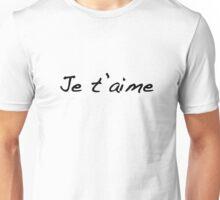 Je' t aime Unisex T-Shirt