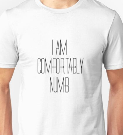 Pink Floyd Music Song Lyrics Comfortably Numb 70s Rock Unisex T-Shirt