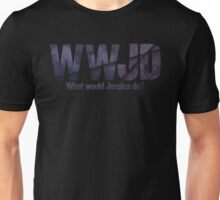 What would Jessica do? Unisex T-Shirt