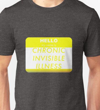 Chronic Invisible Illness Unisex T-Shirt