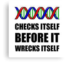 DNA Checks Wrecks Canvas Print