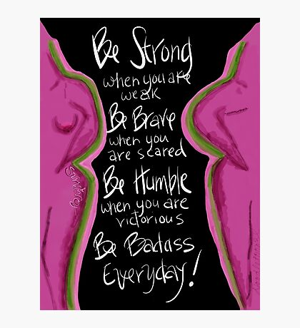 Be BRAVE Breast Cancer Photographic Print