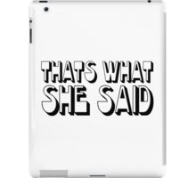 Funny Humour The Office TV Steve Carell Comedy Thats what she said iPad Case/Skin