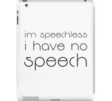 Seinfeld Quote Funny Speechless TV Show Comedy iPad Case/Skin