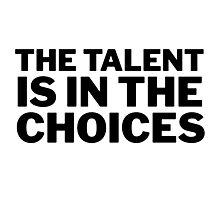 Famous Actor Quote Robert De Niro Cool Motivational Wisdom Smart Photographic Print