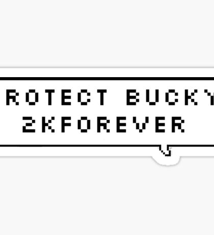 protect bucky 2kforever Sticker