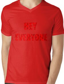 Hey Everyone  Mens V-Neck T-Shirt