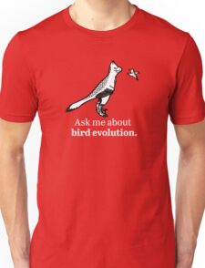 Ask Me About Bird Evolution T-Shirt
