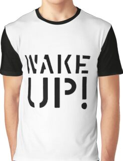 Wake Up Punk Protest Graffiti Stencil Urban Graphic T-Shirt