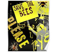 Please save the bees Poster