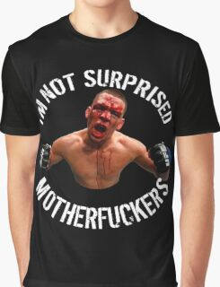 I'm not suprised MFuckers Graphic T-Shirt