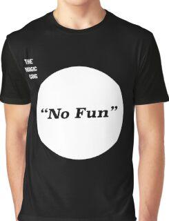 The Magic Gang - No Fun Graphic T-Shirt